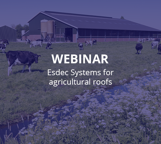 Webinar Esdec systems for agricultural roofs